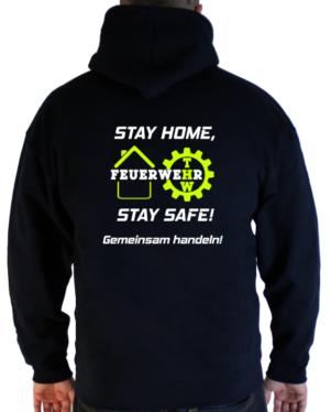 Kapuzenpullover Stay Home Stay Safe Feuerwehr und THW