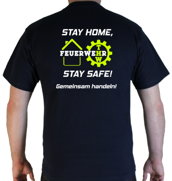 T-Shirt Stay Home Stay Safe Feuerwehr und THW